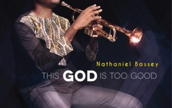 """The Worship song of the week: """"What a Savior"""" by Nathaniel Bassey"""
